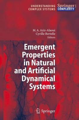 Emergent Properties in Natural and Artificial Dynamical Systems by Bertelle