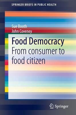Food Democracy by John Coveney