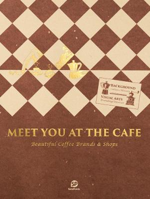 Meet You At The Cafe by SendPoints