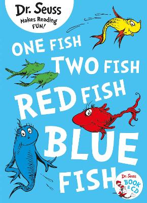 One Fish, Two Fish, Red Fish, Blue Fish (Dr. Seuss) by Dr. Seuss