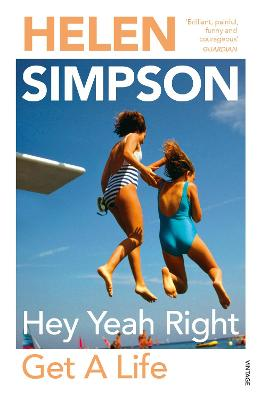 Hey Yeah Right Get A Life by Helen Simpson