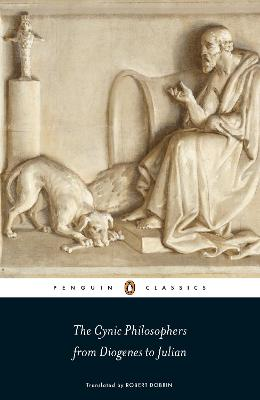 The Cynic Philosophers: from Diogenes to Julian by Lucian