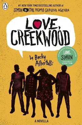 Love, Creekwood: A Novella by Becky Albertalli