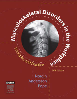 Musculoskeletal Disorders in the Workplace: Principles and Practice by Margareta Nordin