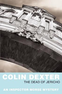 The Dead of Jericho by Colin Dexter