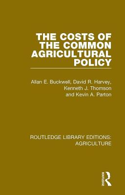 The Costs of the Common Agricultural Policy book