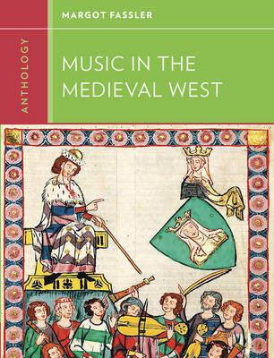 Anthology for Music in the Medieval West book