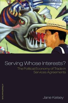 Serving Whose Interests? book