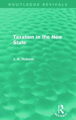 Taxation in the New State book