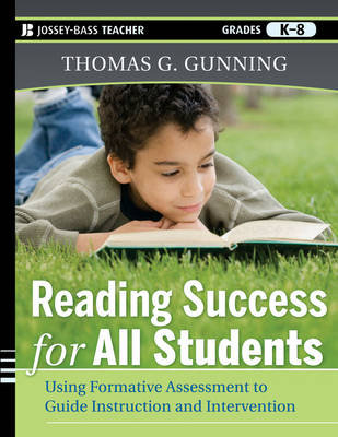 Reading Success for All Students by Thomas G. Gunning