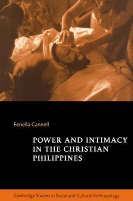 Power and Intimacy in the Christian Philippines book