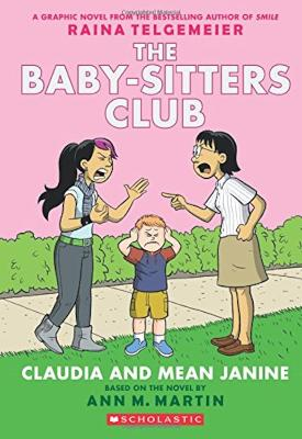 Baby-Sitters Club Graphix: #4 Claudia and Mean Janine by Ann M. Martin