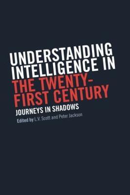 Understanding Intelligence in the Twenty-First Century by Peter Jackson