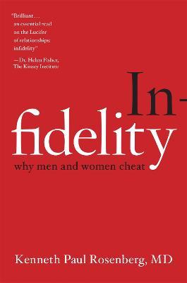 Infidelity by Kenneth Paul Rosenberg