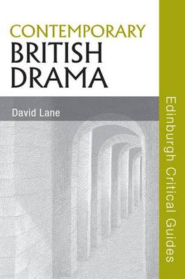Contemporary British Drama by David Lane