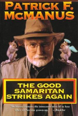The Good Samaritan Strikes Again by Patrick McManus