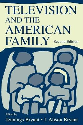 Television and the American Family book