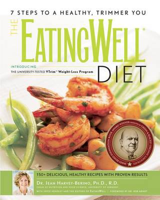 The EatingWell (R) Diet by Jean Harvey-Berino