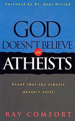 God Doesn't Believe in Atheists book