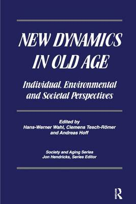 New Dynamics in Old Age by Hans-Werner Wahl
