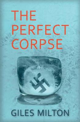 Perfect Corpse by Giles Milton