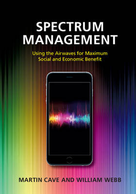 Spectrum Management by Martin Cave