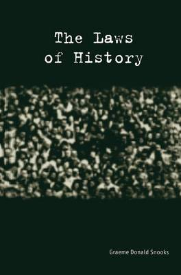 The Laws of History by Graeme Snooks