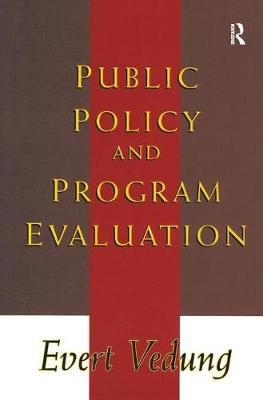 Public Policy and Program Evaluation by Evert Vedung