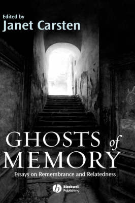 Ghosts of Memory by Janet Carsten