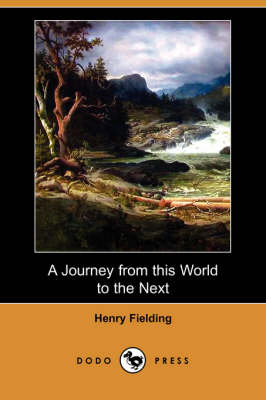 Journey from This World to the Next (Dodo Press) book