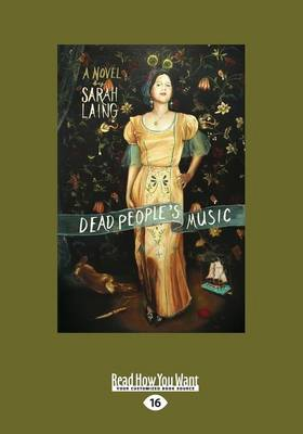 Dead People's Music: A Novel by Sarah Laing