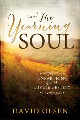 Yearning Soul by David Olsen