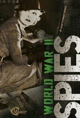 World War II Spies by Sean Stewart Price