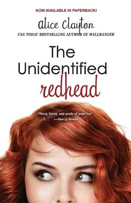 The Unidentified Redhead by Alice Clayton