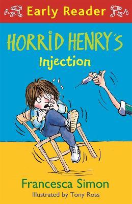 Horrid Henry Early Reader: Horrid Henry's Injection book