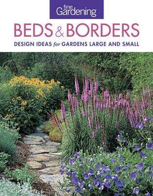 Fine Gardening Beds & Borders by Fine Gardening