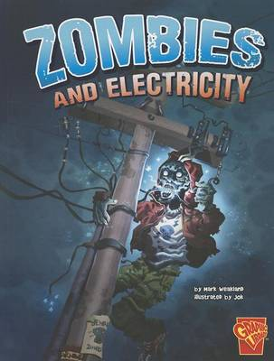 Zombies and Electricity by Mark Weakland