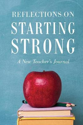 Reflections on Starting Strong by Corwin Press