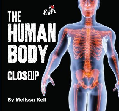 The Human Body by Melissa Keil