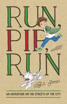 Run, Pip, Run by J.C. Jones