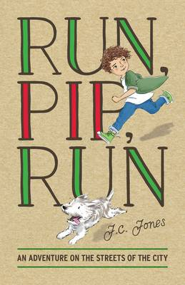 Run, Pip, Run by J.C. Jones