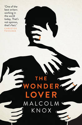 Wonder Lover by Malcolm Knox