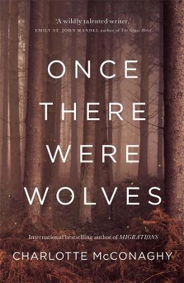 Once There Were Wolves book