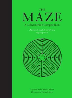 The Maze: A Labyrinthine Compendium by Thibaud Herem