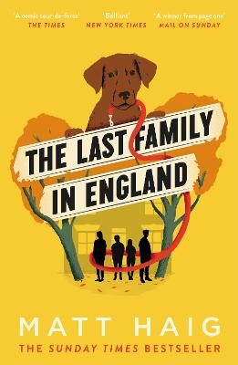 The Last Family in England by Matt Haig