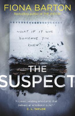 The Suspect: From the No. 1 bestselling author of Richard & Judy Book Club hit The Child by Fiona Barton