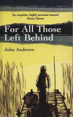 For All Those Left Behind book