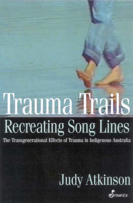 Trauma Trails by Judy Atkinson