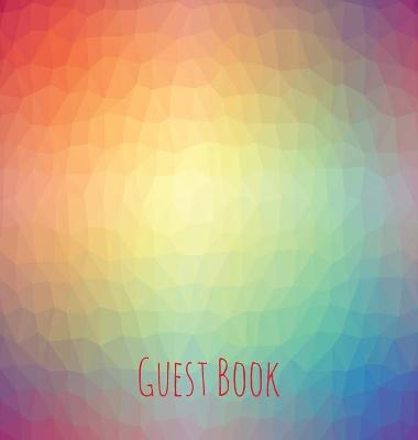 Guest Book, Guests Comments, Visitors Book, Vacation Home Guest Book, Beach House Guest Book, Comments Book, Visitor Book, Colourful Guest Book, Holiday Home, Retreat Centres, Family Holiday Guest Book (Hardback) by Lollys Publishing