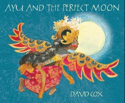 Ayu and the Perfect Moon book